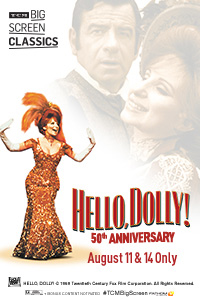Hello, Dolly! 50th Anniversary (1969) presented by TCM Poster