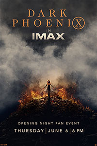 Dark Phoenix Opening Night IMAX Fan Event  Poster