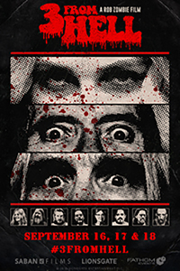 Rob Zombie's 3 From Hell - Night 1 Poster