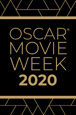 Series Banner for Oscar Movie Week 2020 - Thanks for your interest. Check back in 2021!
