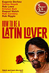 How To Be A Latin Lover - Comeback Classics Poster