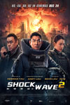 Shock Wave 2 (Mandarin with Chinese and English subtitles) Poster