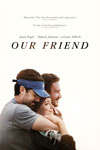 Our Friend Poster
