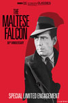 The Maltese Falcon 80th Anniversary presented by TCM Poster