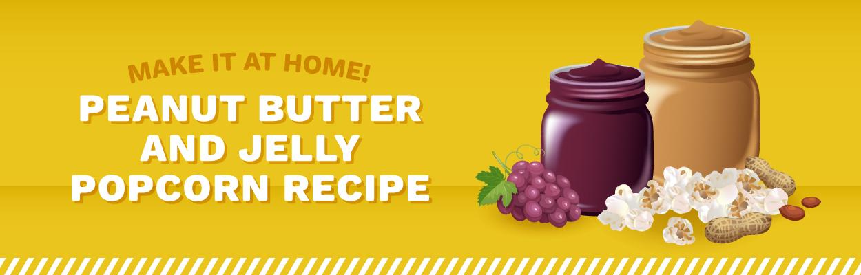 Make Cinemark's Peanut Butter and Jelly PopcornheroImage