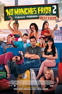 No Manches Frida 2 (En Espanol with English Subtitles) Poster